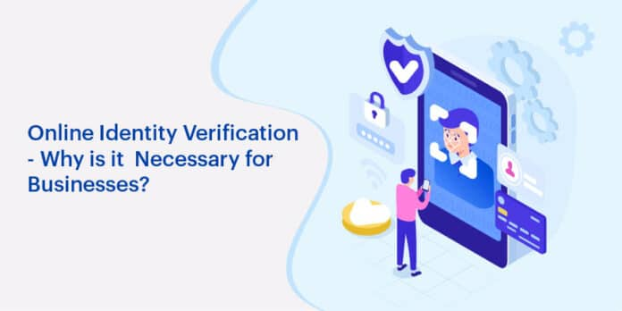 Why Businesses Should Work With an Identity Verification Company